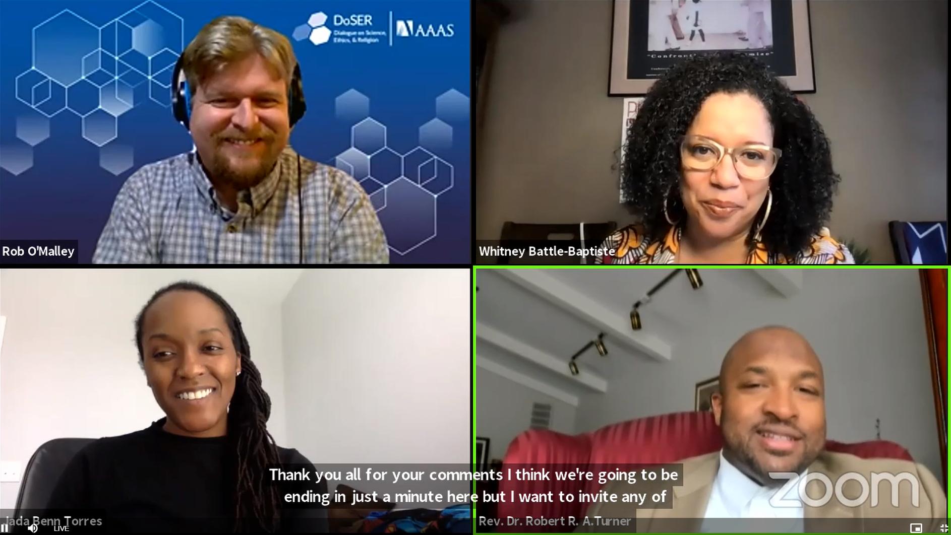 Zoom screenshot of Dr. Rob O'Malley, Dr. Whitney Battle-Baptiste, Dr. Jada Benn Torres, and Rev. Dr. Robert R. A. Turner
