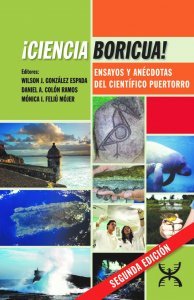 The cover of the ¡Ciencia Boricua! book, with various pictures of Puerto Rico and scientists